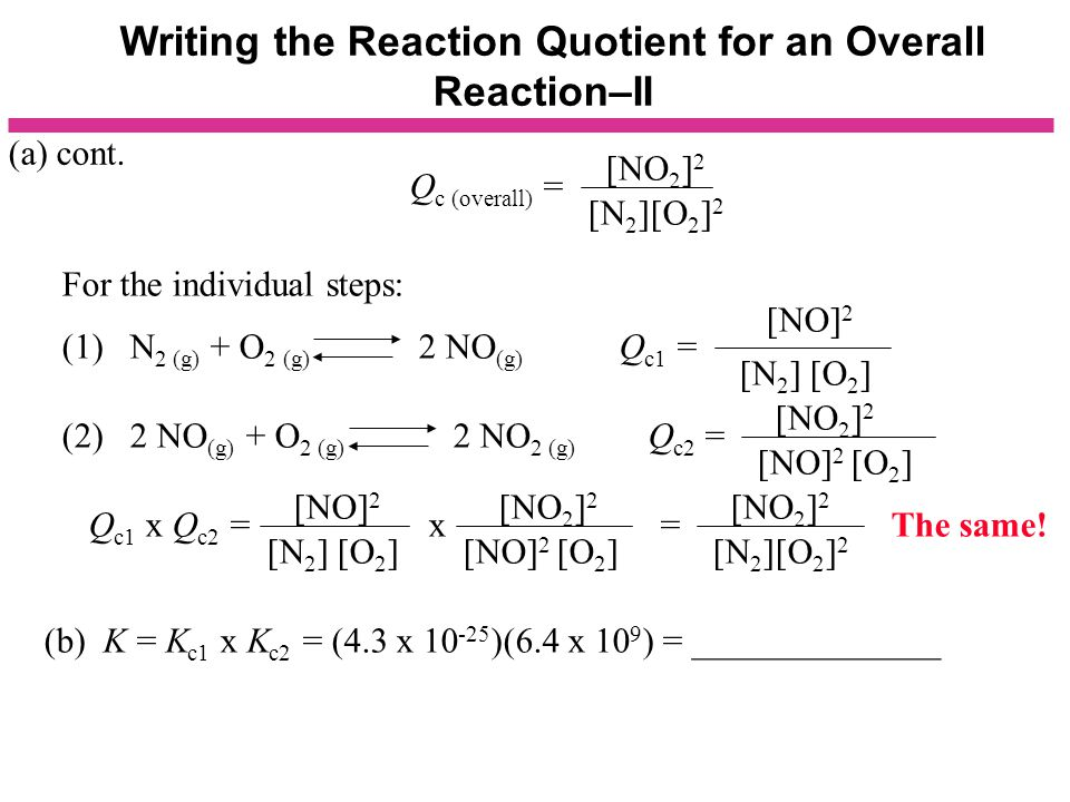 Writing the Reaction Quotient for an Overall Reaction–II