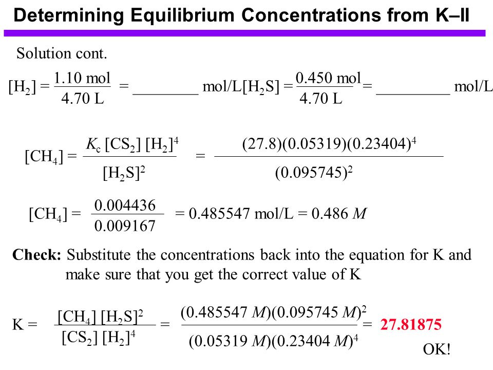 Determining Equilibrium Concentrations from K–II