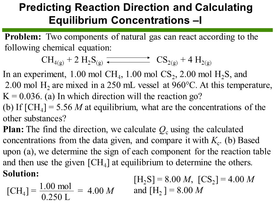 Predicting Reaction Direction and Calculating