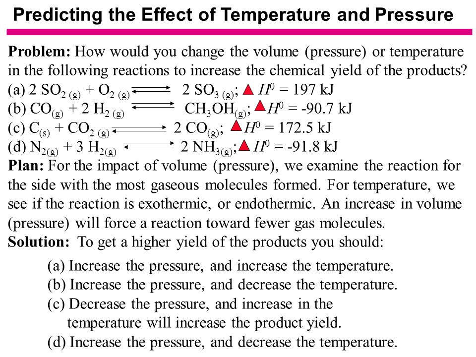 Predicting the Effect of Temperature and Pressure