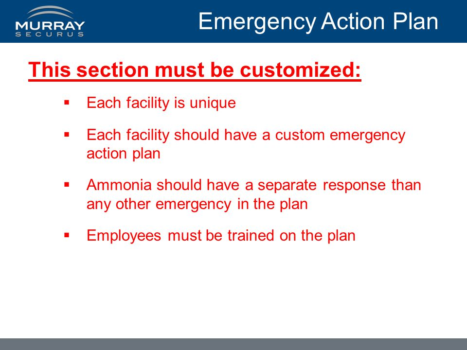 Emergency Action Plan This section must be customized: