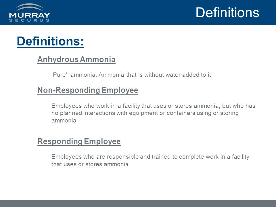 Definitions Definitions: Anhydrous Ammonia Non-Responding Employee