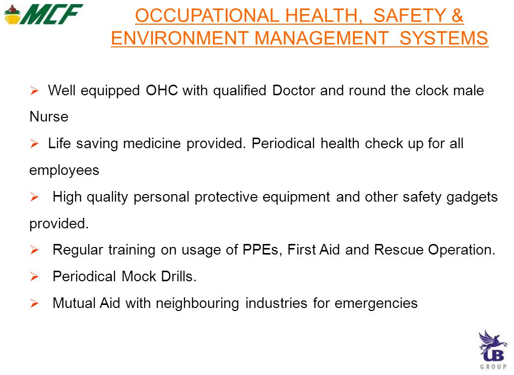 OCCUPATIONAL HEALTH, SAFETY & ENVIRONMENT MANAGEMENT SYSTEMS