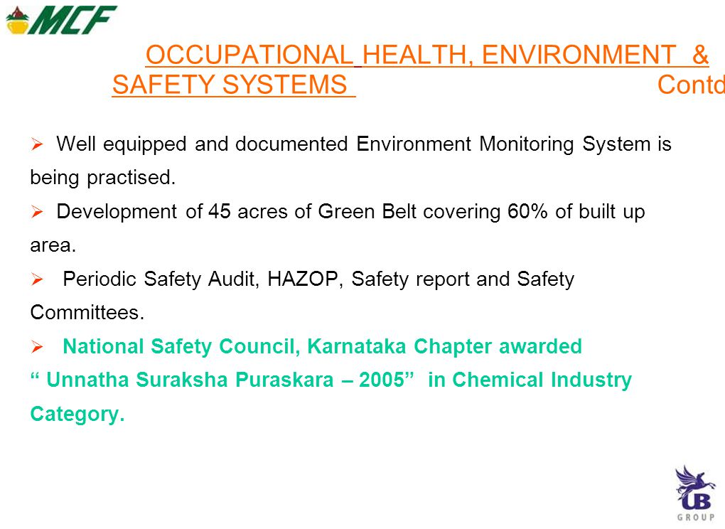 OCCUPATIONAL HEALTH, ENVIRONMENT & SAFETY SYSTEMS Contd..