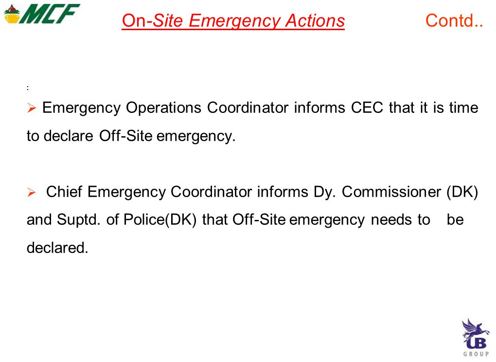On-Site Emergency Actions Contd..