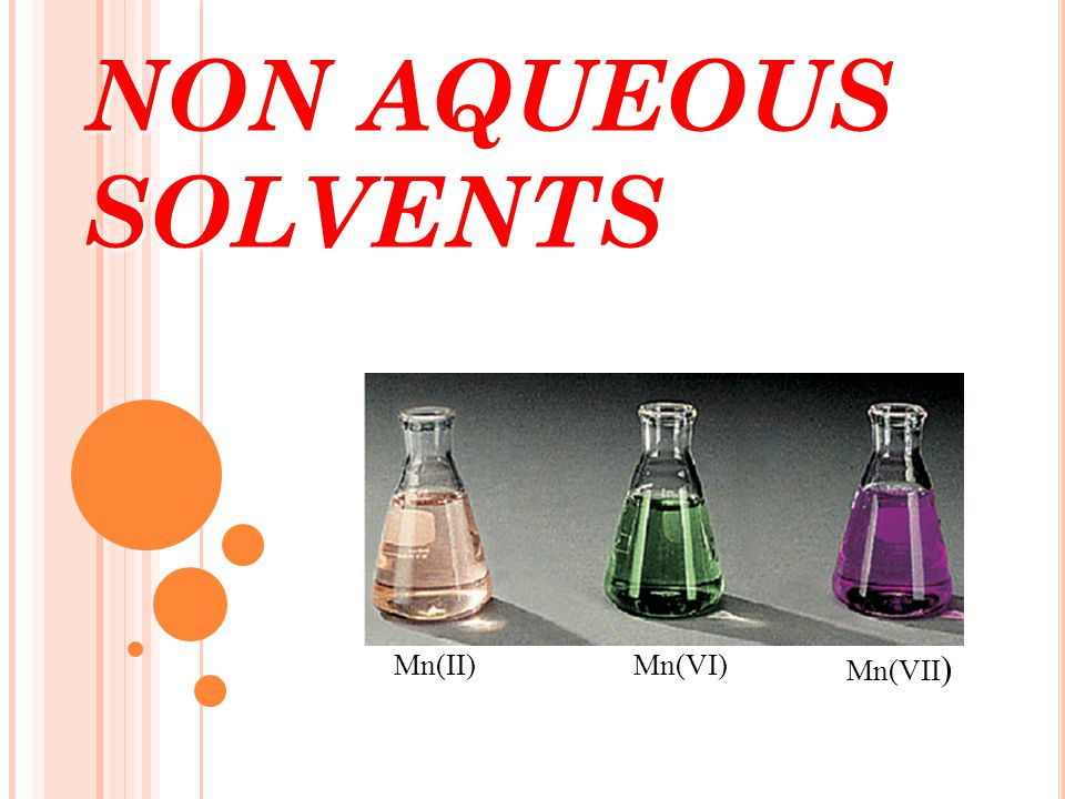NON AQUEOUS SOLVENTS Mn(II) Mn(VI) Mn(VII)