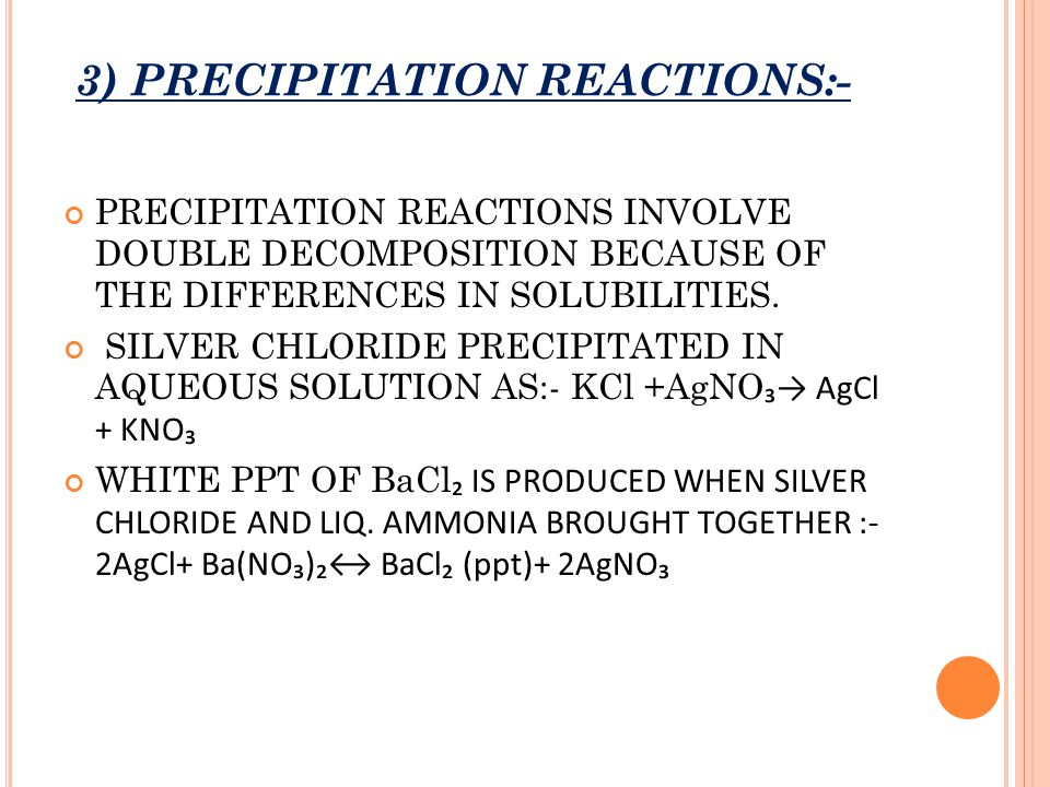 3) PRECIPITATION REACTIONS:-