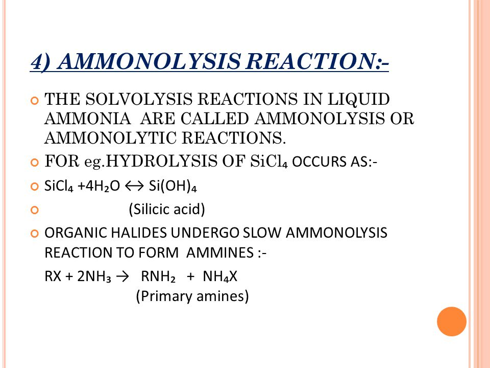 4) AMMONOLYSIS REACTION:-