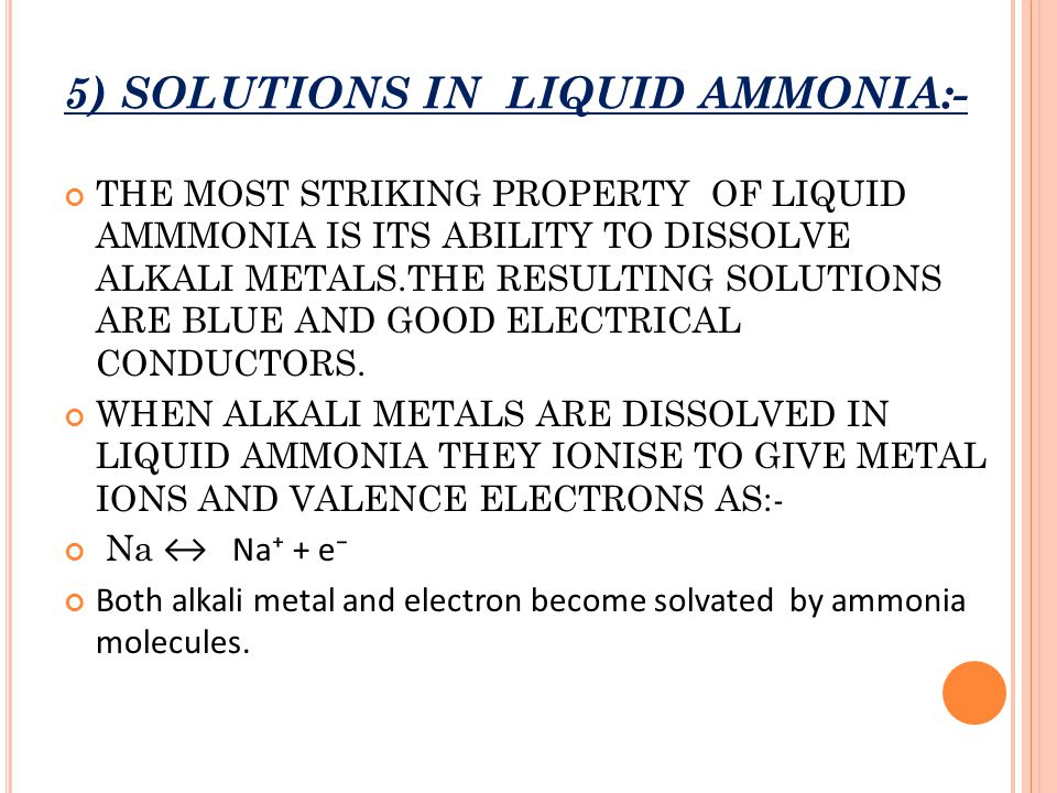 5) SOLUTIONS IN LIQUID AMMONIA:-