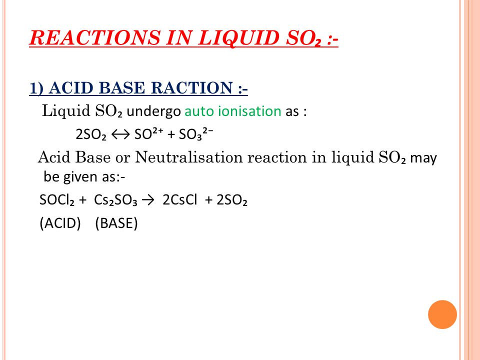 REACTIONS IN LIQUID SO₂ :-