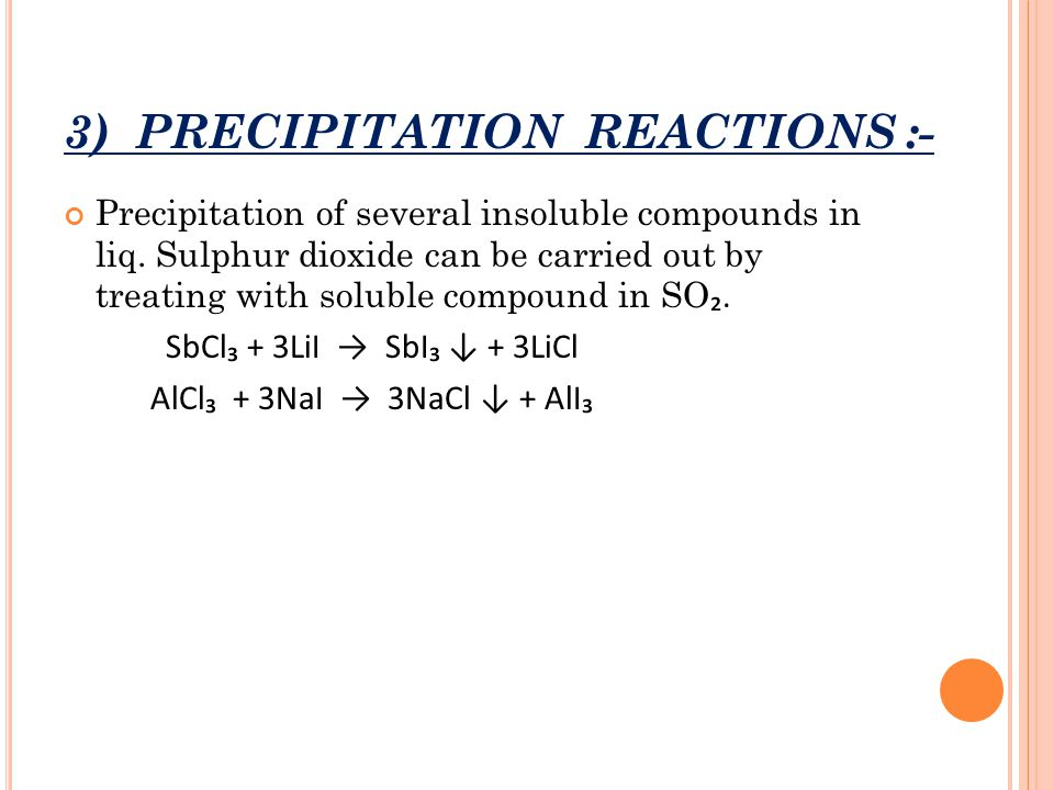 3) PRECIPITATION REACTIONS :-