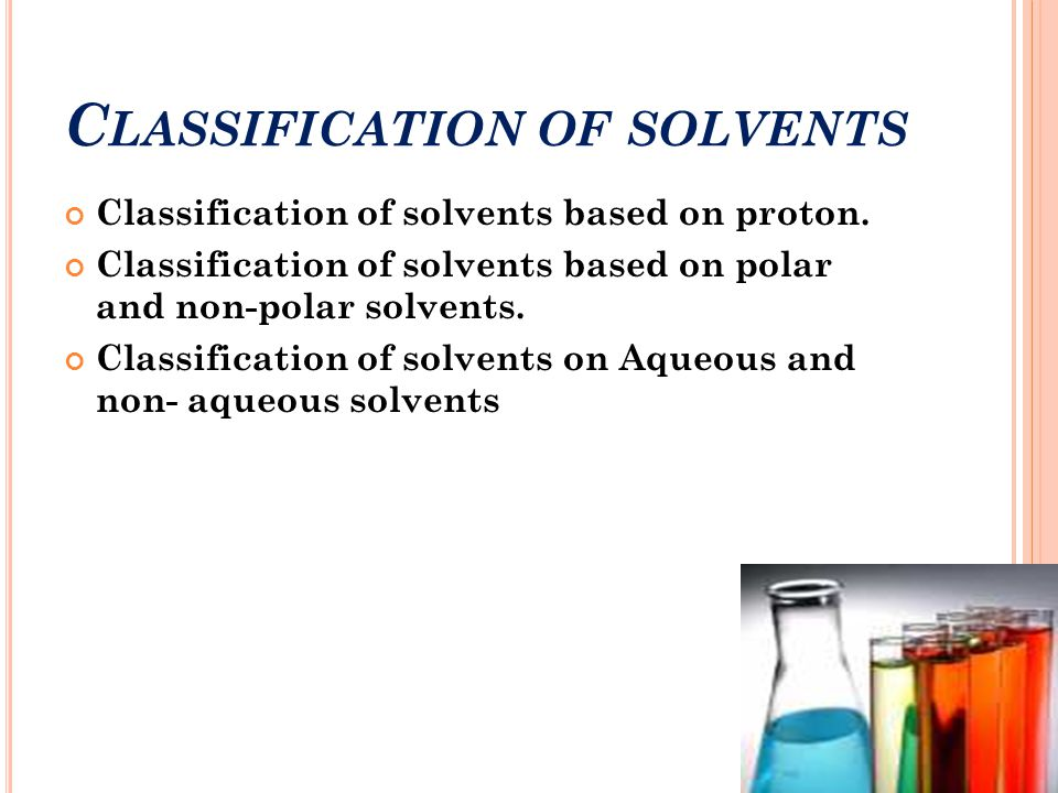 Classification of solvents