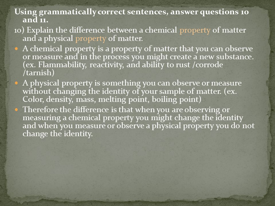 Using grammatically correct sentences, answer questions 10 and 11.