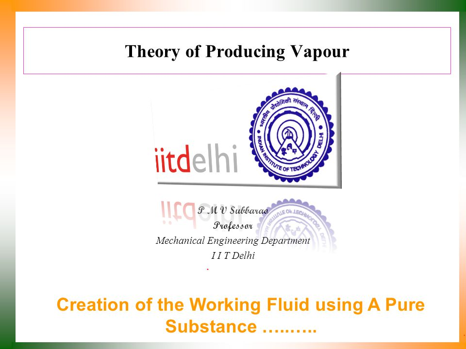Theory of Producing Vapour