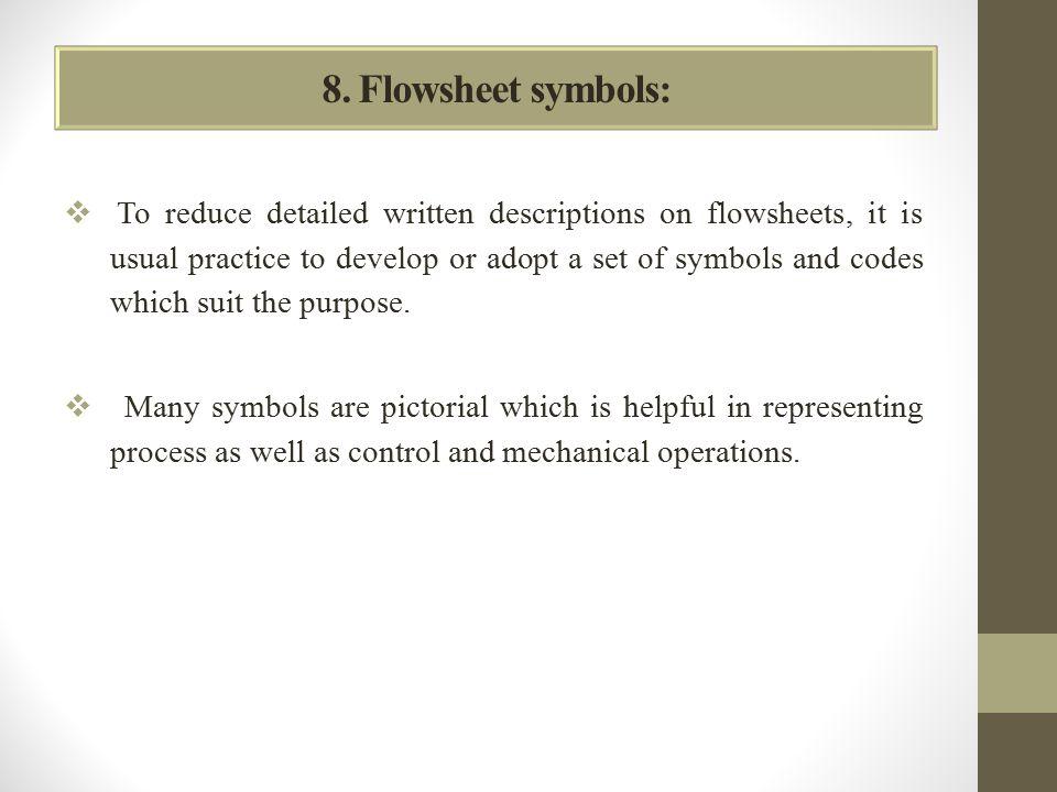 8. Flowsheet symbols: