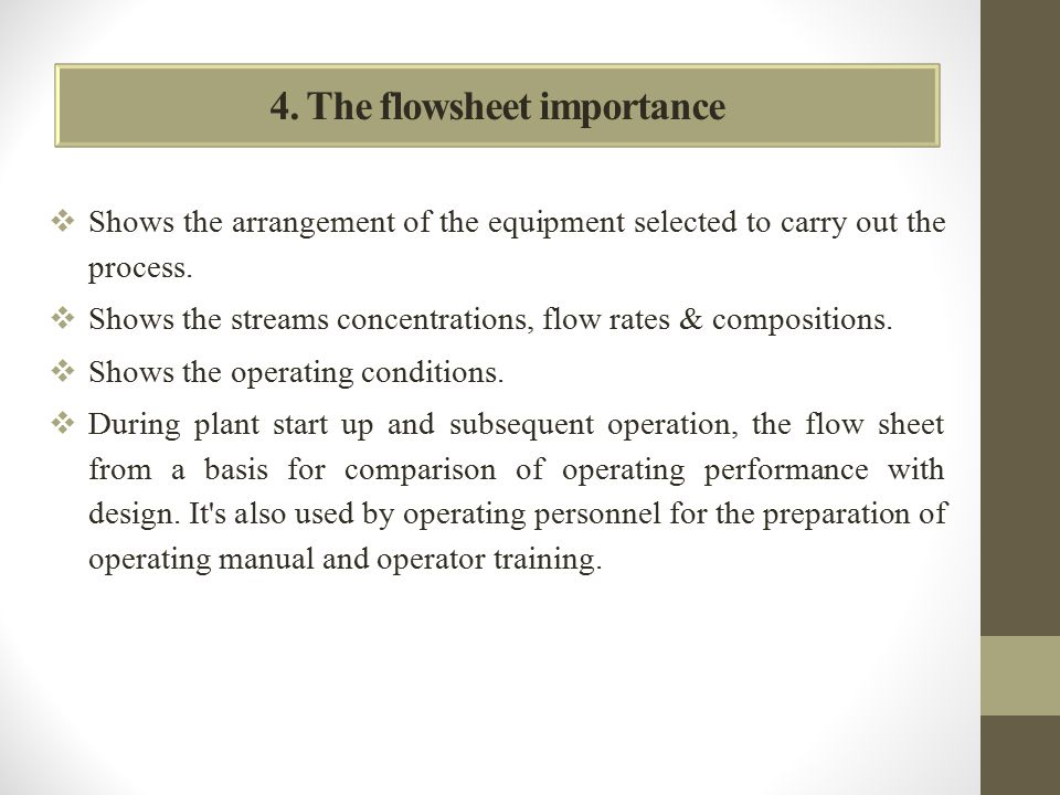 4. The flowsheet importance