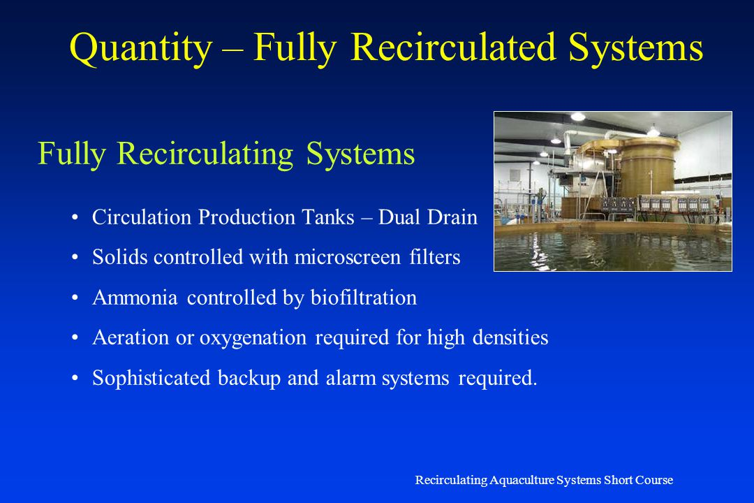 Quantity – Fully Recirculated Systems