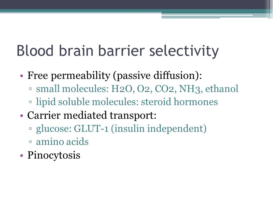 Blood brain barrier selectivity