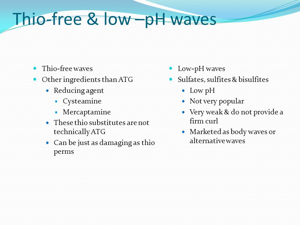 Thio-free & low –pH waves