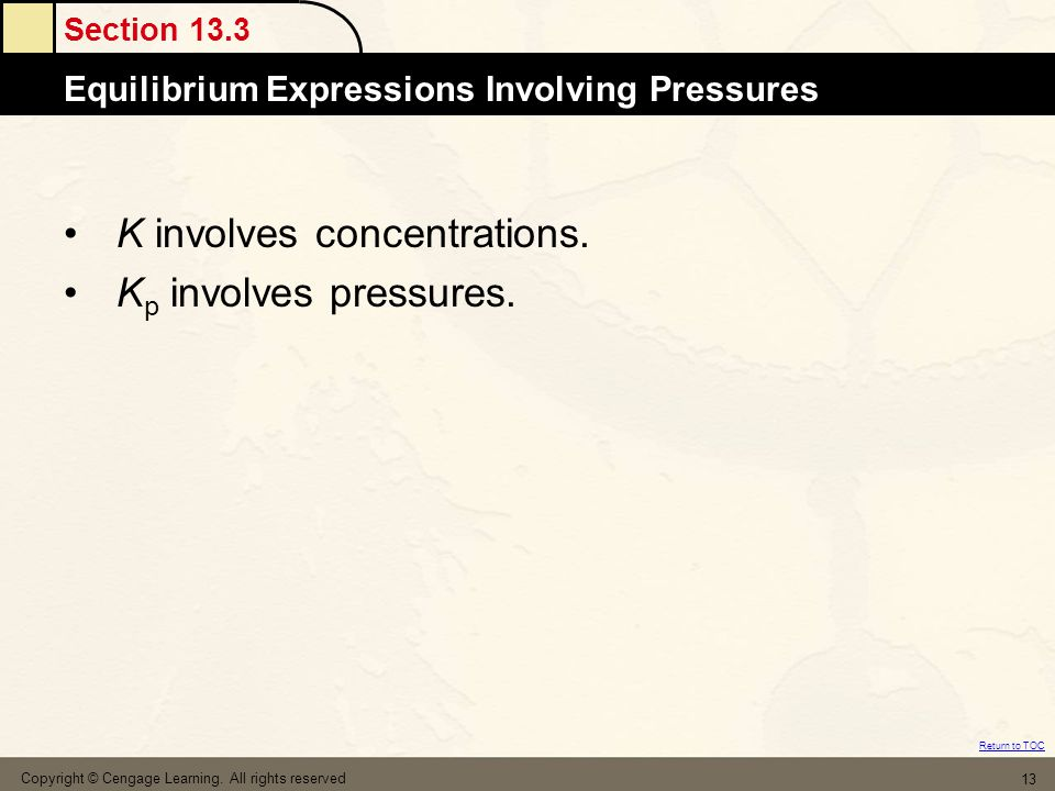 K involves concentrations. Kp involves pressures.