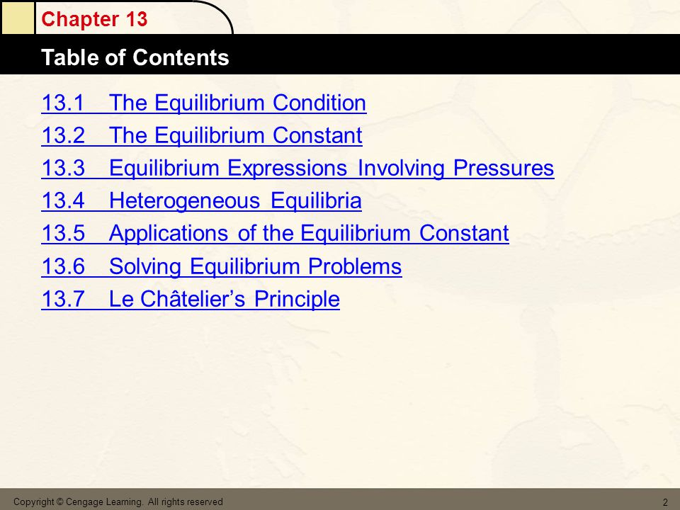 13.1 The Equilibrium Condition 13.2 The Equilibrium Constant