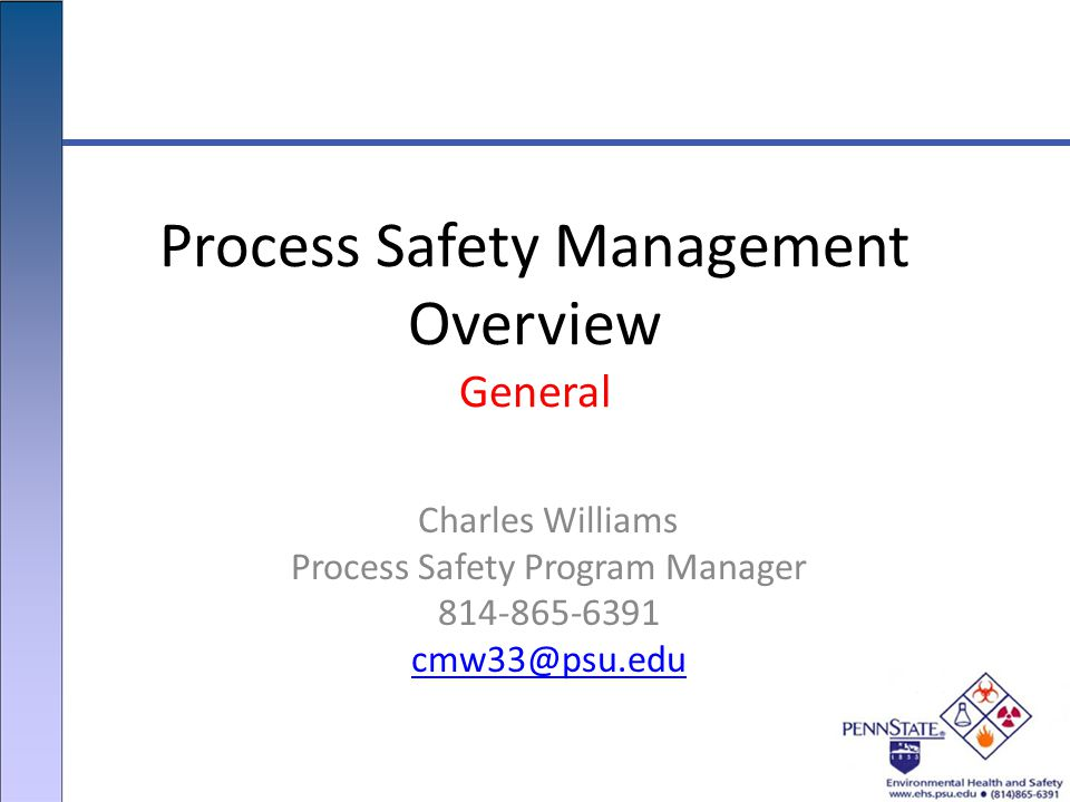 Process Safety Management Overview General