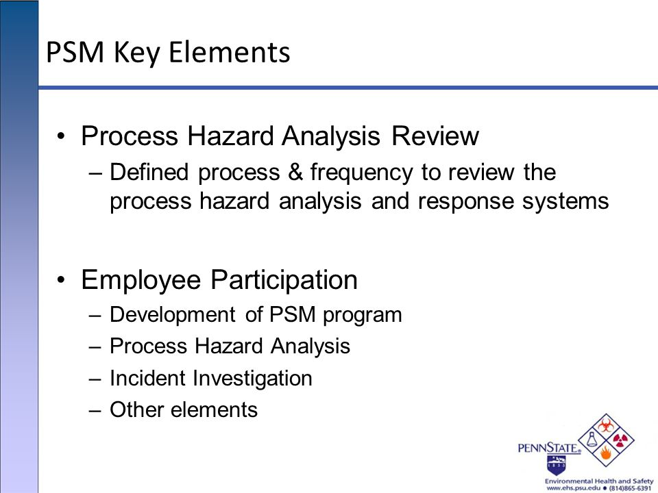 PSM Key Elements Process Hazard Analysis Review Employee Participation