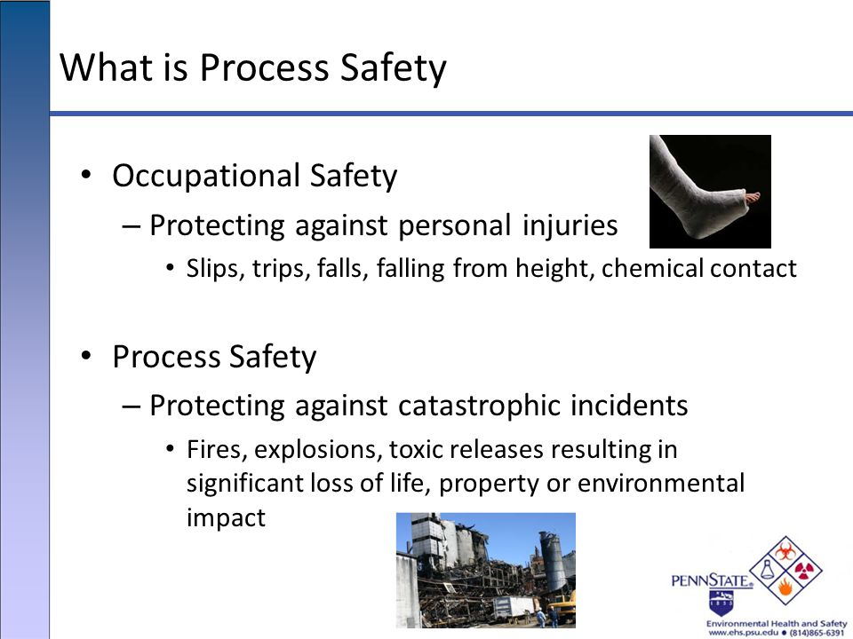 What is Process Safety Occupational Safety Process Safety