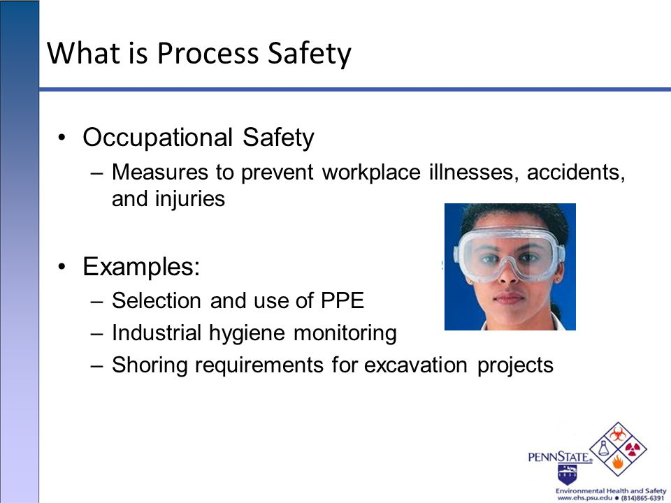 What is Process Safety Occupational Safety Examples: