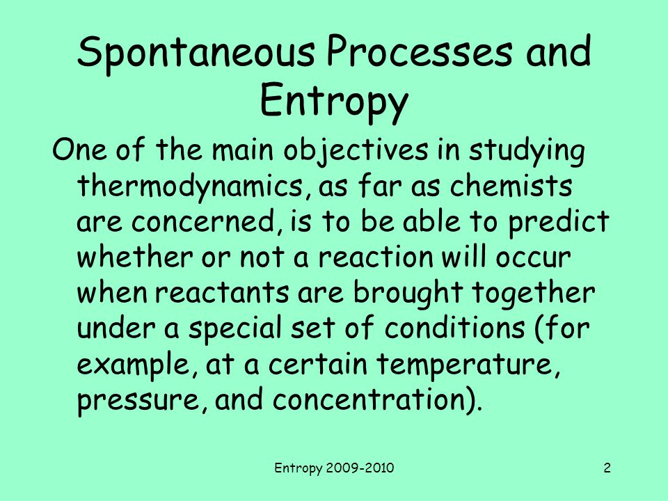 Spontaneous Processes and Entropy