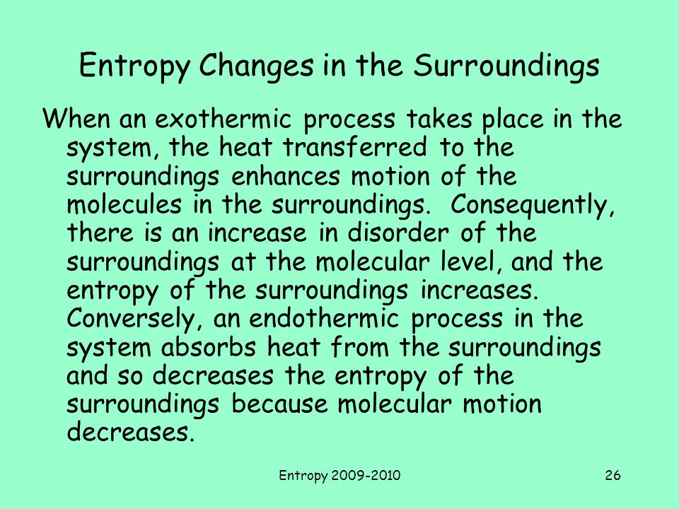 Entropy Changes in the Surroundings