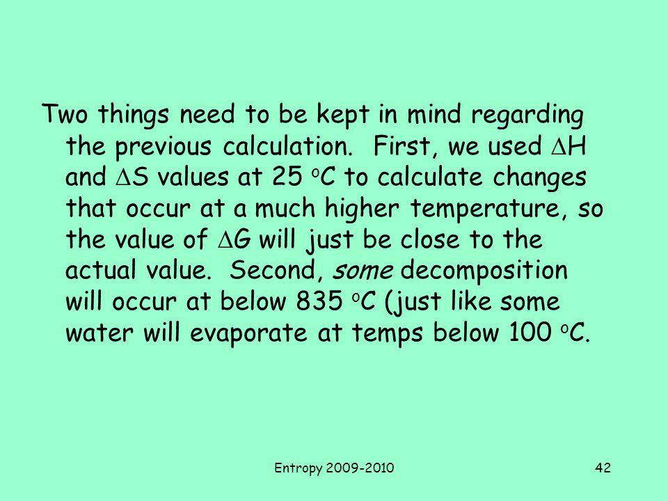 Two things need to be kept in mind regarding the previous calculation