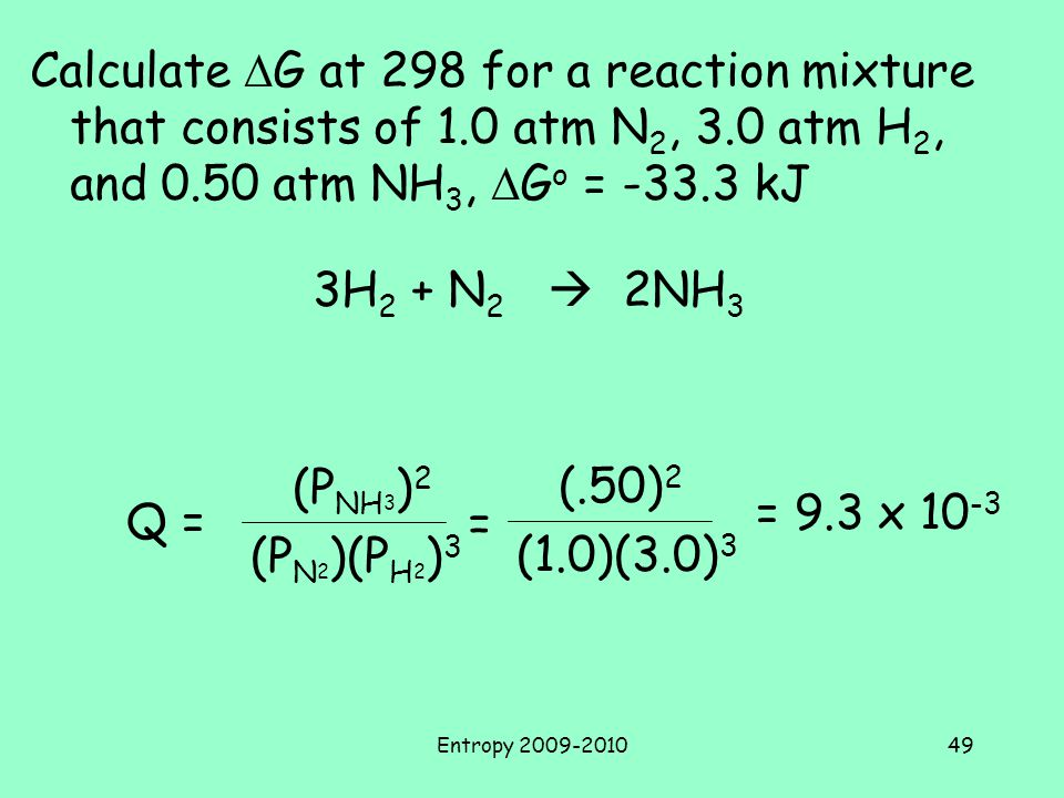 Calculate DG at 298 for a reaction mixture that consists of 1