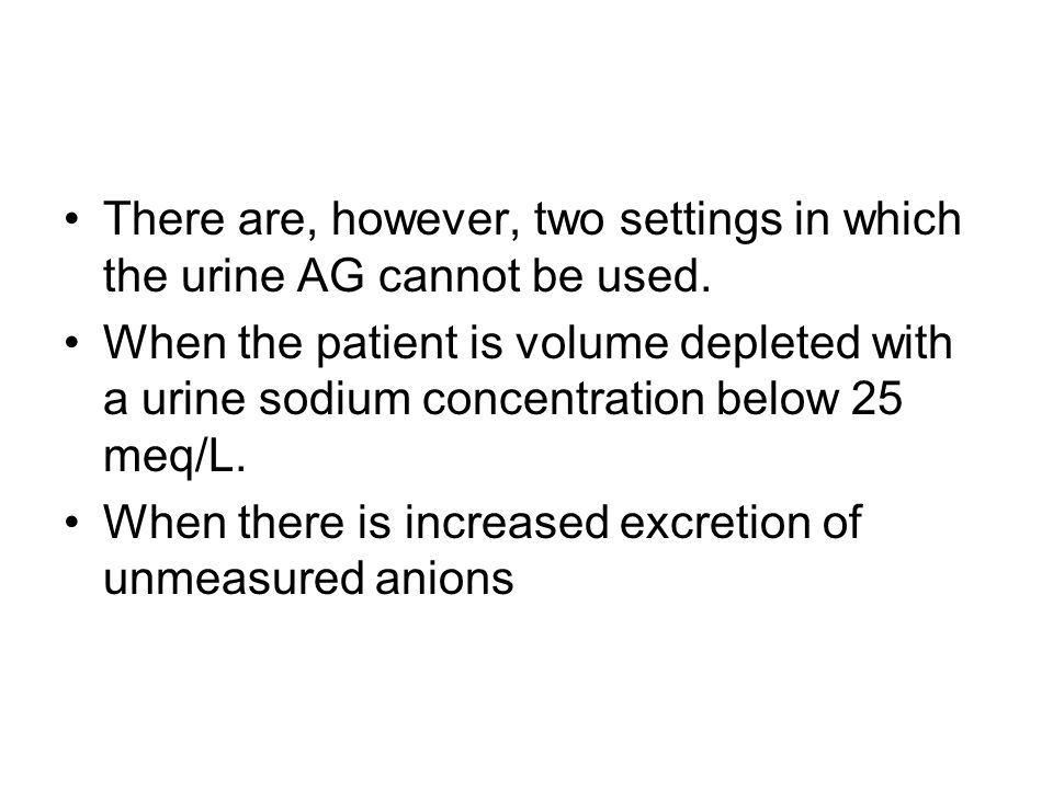 There are, however, two settings in which the urine AG cannot be used.