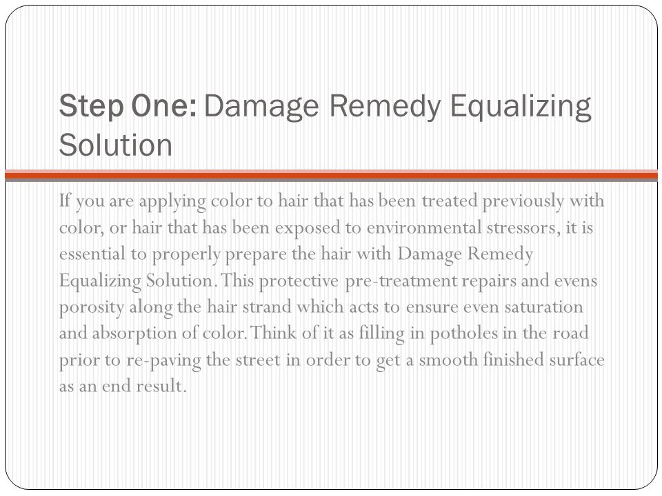 Step One: Damage Remedy Equalizing Solution