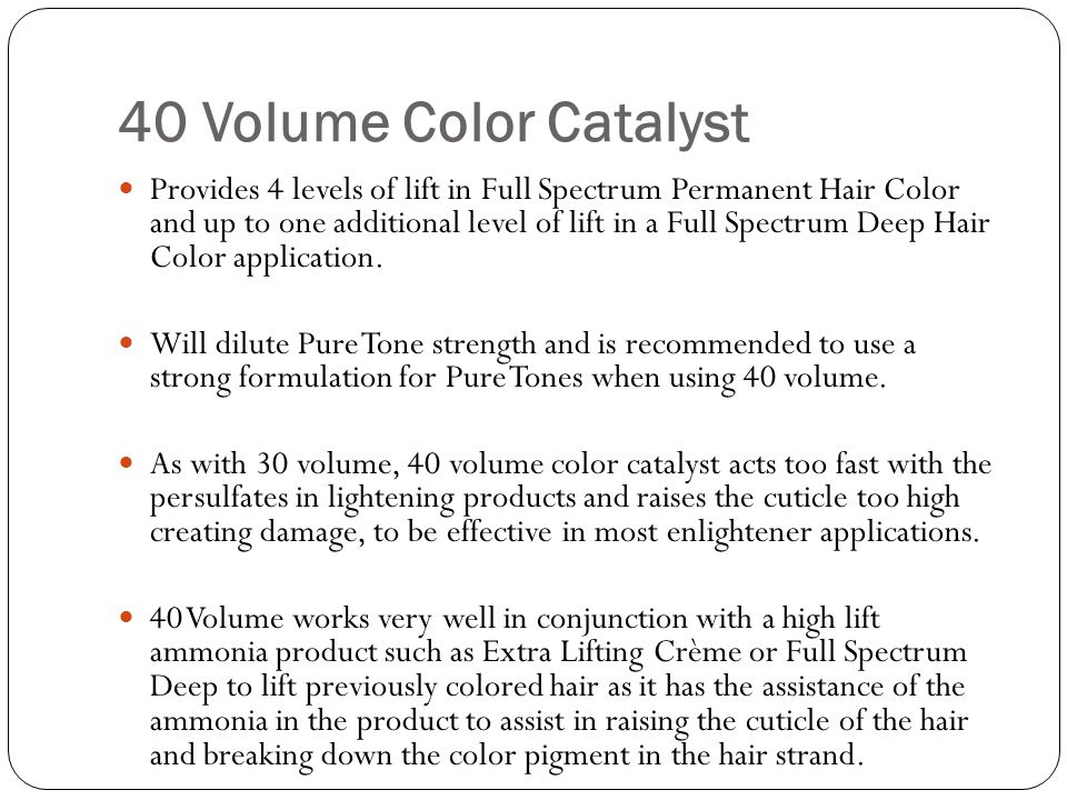 40 Volume Color Catalyst