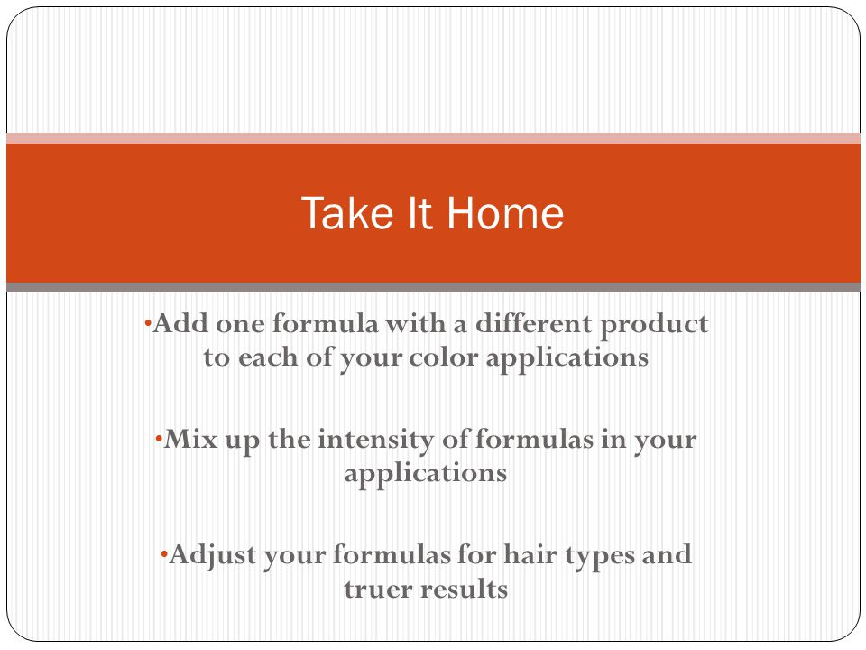 Mix up the intensity of formulas in your applications