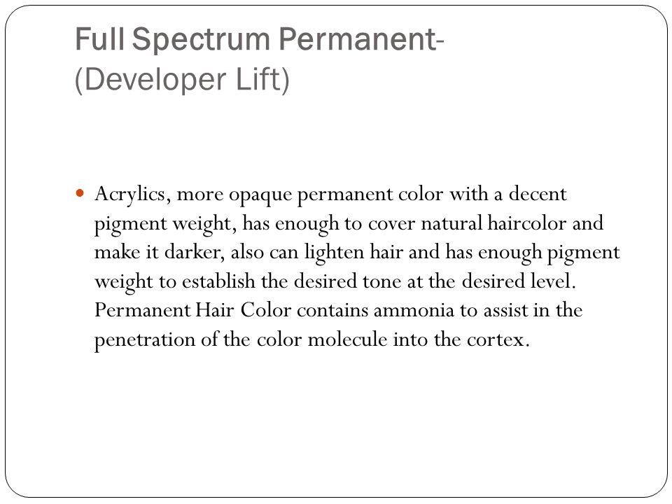 Full Spectrum Permanent- (Developer Lift)