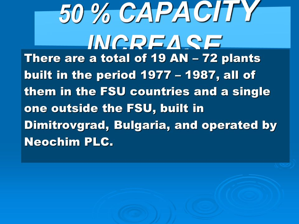 50 % CAPACITY INCREASE
