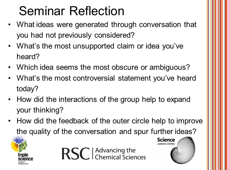 Seminar Reflection What ideas were generated through conversation that you had not previously considered