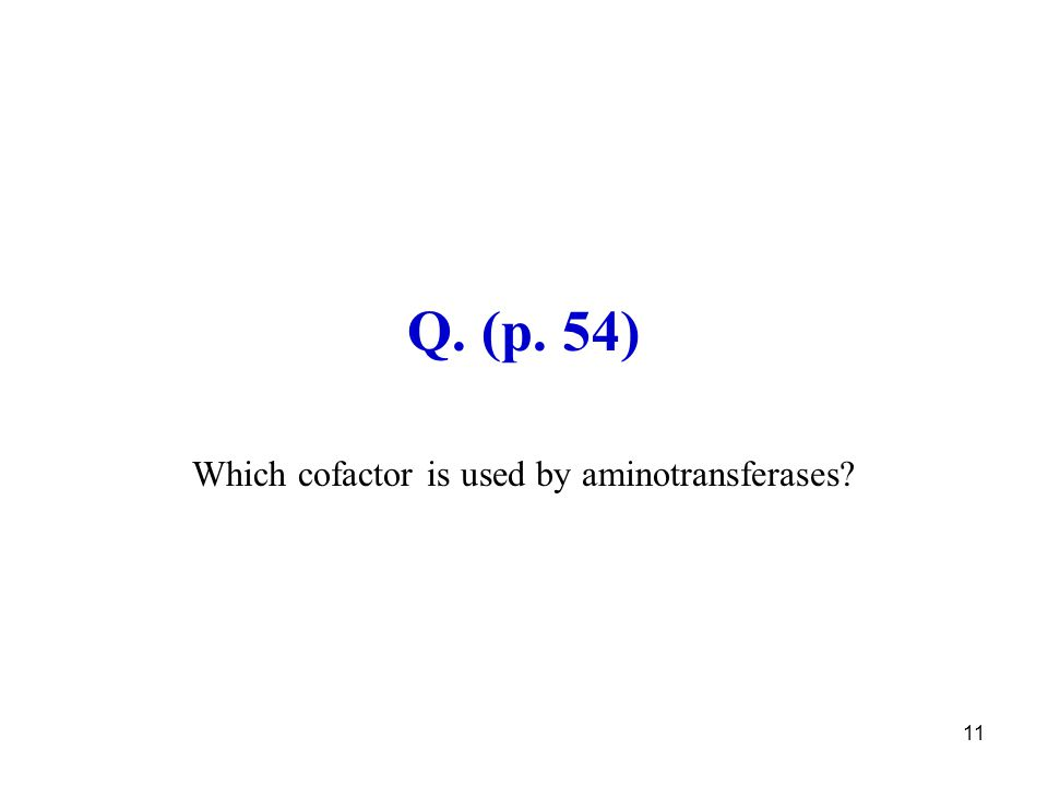 Which cofactor is used by aminotransferases