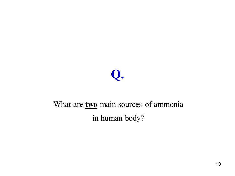 What are two main sources of ammonia in human body