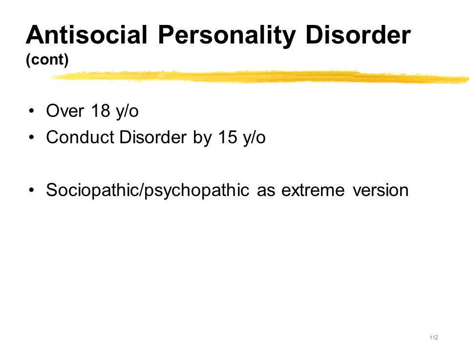 Antisocial Personality Disorder (cont)