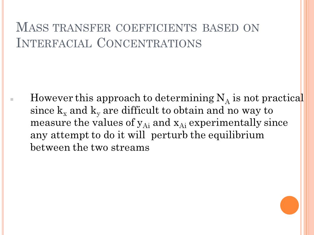 Mass transfer coefficients based on Interfacial Concentrations