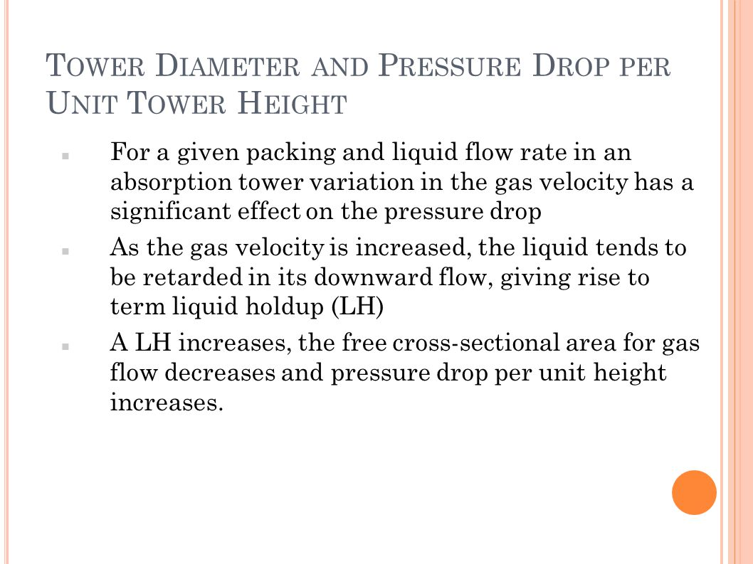 Tower Diameter and Pressure Drop per Unit Tower Height