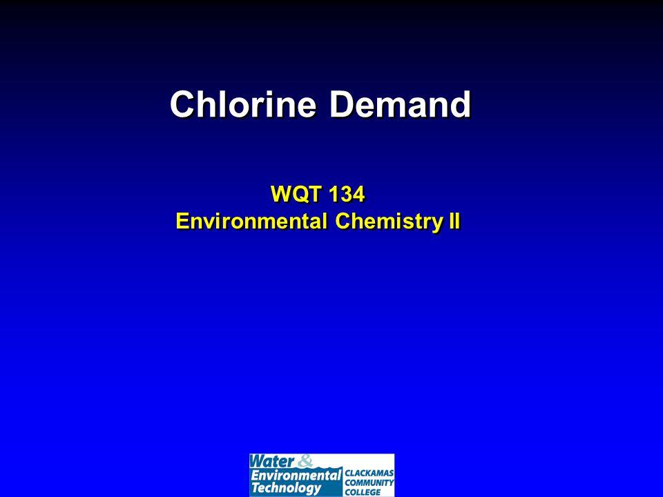 WQT 134 Environmental Chemistry II