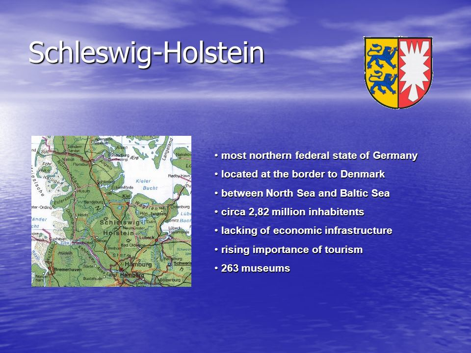 Schleswig-Holstein most northern federal state of Germany