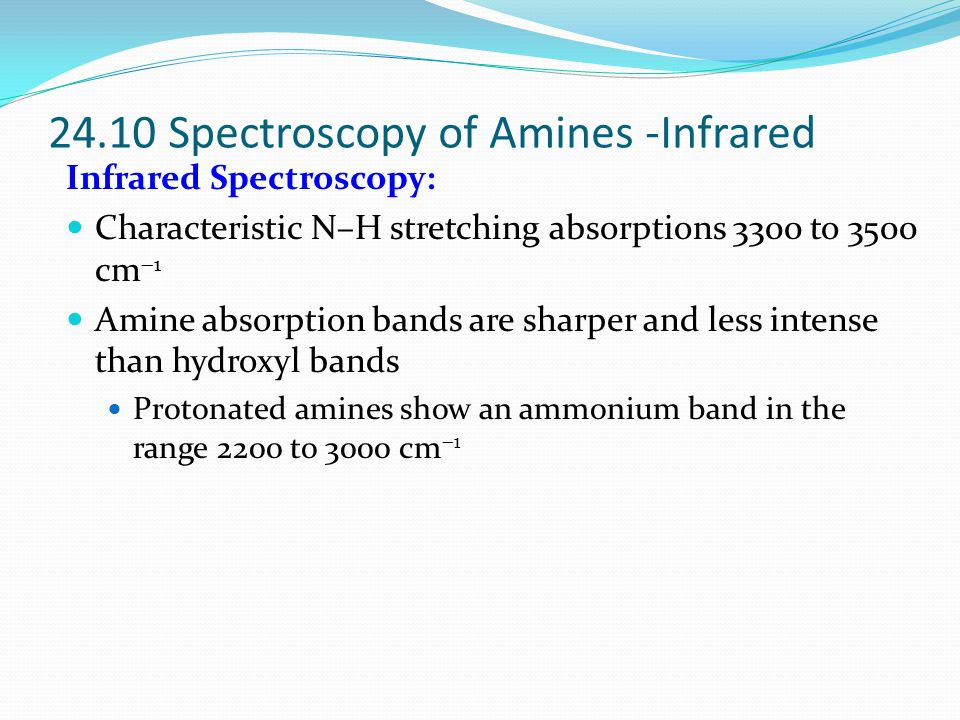 24.10 Spectroscopy of Amines -Infrared