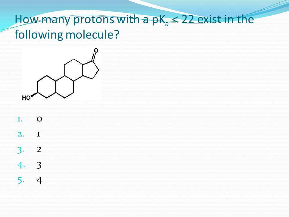 How many protons with a pKa < 22 exist in the following molecule