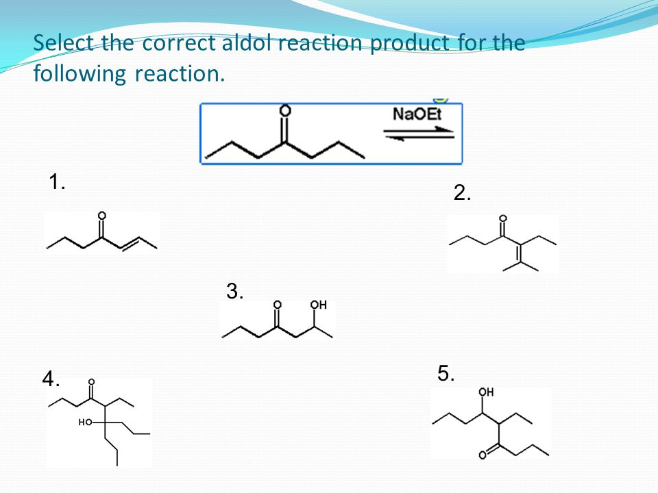 Select the correct aldol reaction product for the following reaction.